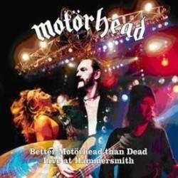 Better Motorhead Than Dead