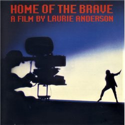 Home Of The Brave - A Film By Laurie Anderson
