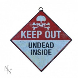 Keep Out- Undead Inside Sign