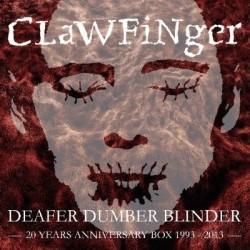 Deafer Dumber Blinder