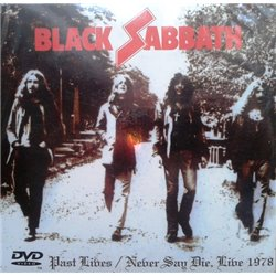 Past Lives / Never Say Die, Live 1978